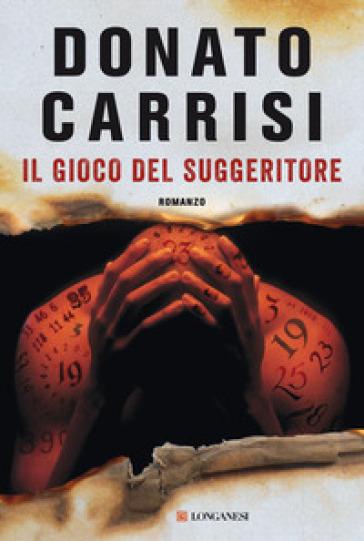 Il gioco del suggeritore - Donato Carrisi pdf epub
