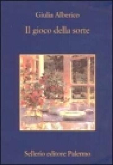 Il gioco della sorte - Giulia Alberico pdf epub