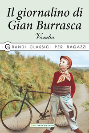 Il giornalino di Gian Burrasca - Luigi Bertelli (Vamba) | Jonathanterrington.com