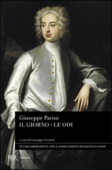 Il giorno-Le odi - Giuseppe Parini |