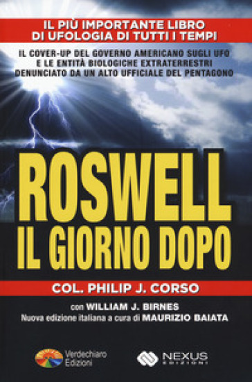 Il giorno dopo Roswell - Philip J. Corso |