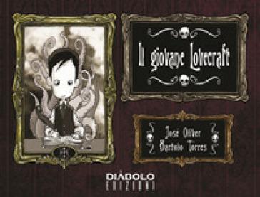 Il giovane Lovecraft. 1. - José Oliver  