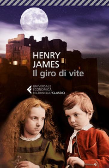 Il giro di vite - Henry James |