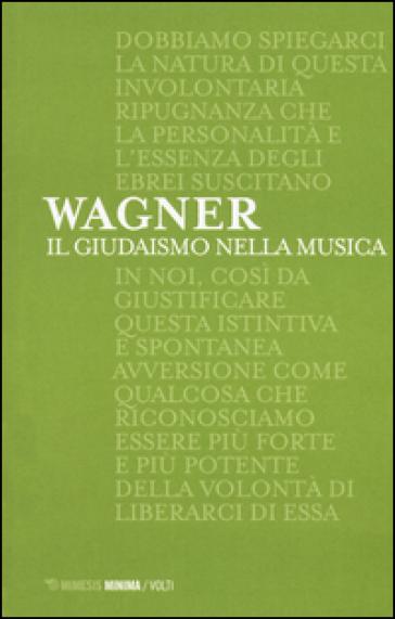 Il giudaismo nella musica - W. Richard Wagner pdf epub