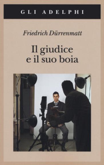 Il giudice e il suo boia - Friedrich Durrenmatt | Thecosgala.com