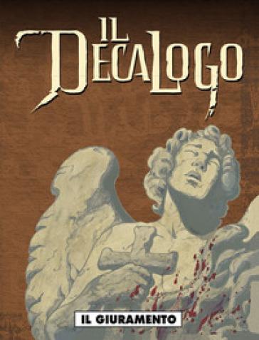 Il giuramento. Il decalogo. 2.  by Frank Giroud - Jean-François Charles
