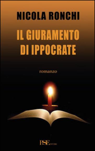 Il giuramento di Ippocrate - Nicola Ronchi |
