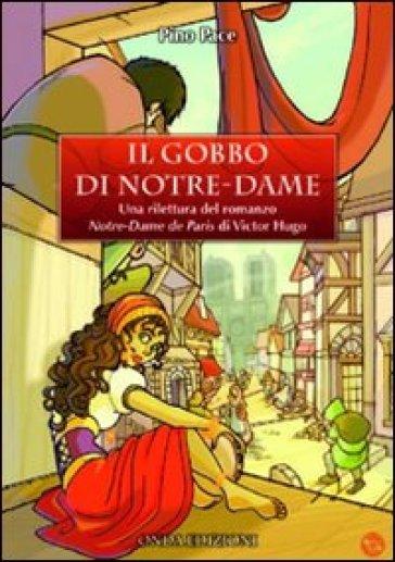 Il gobbo di Notre Dame - Pino Pace |