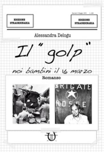 Il «golp» - Alessandra Delogu   Ericsfund.org