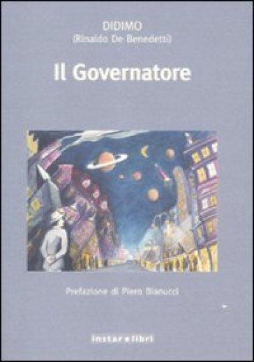 Il governatore - Rinaldo De Benedetti | Kritjur.org