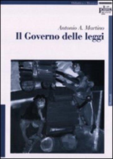 Il governo delle leggi - Antonio Martino |