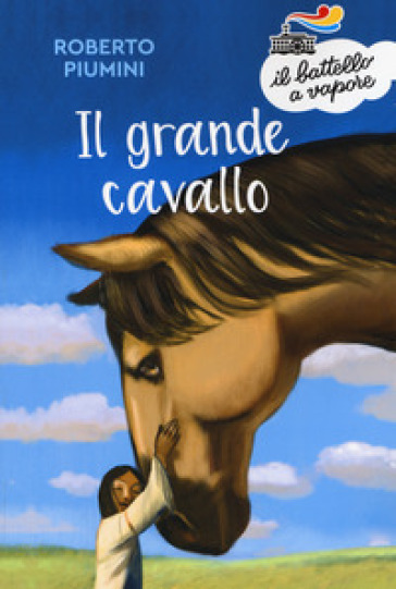 Il grande cavallo - Roberto Piumini |