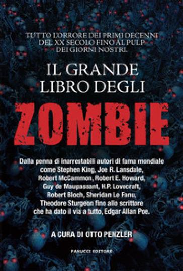 Il grande libro degli zombie - K. Di Chiara | Jonathanterrington.com