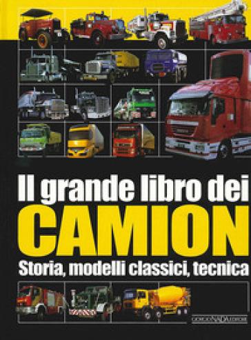 Il grande libro dei camion - Hans G. Isenberg | Rochesterscifianimecon.com