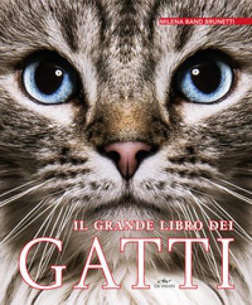 Il grande libro dei gatti - Milena Band Brunetti | Thecosgala.com
