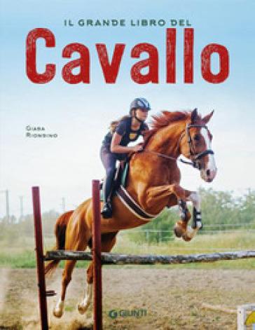 Il grande libro del cavallo - Gaia Riondino |