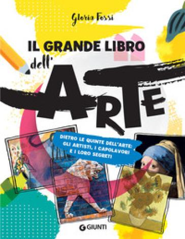 Il grande libro dell'arte - Gloria Fossi | Ericsfund.org