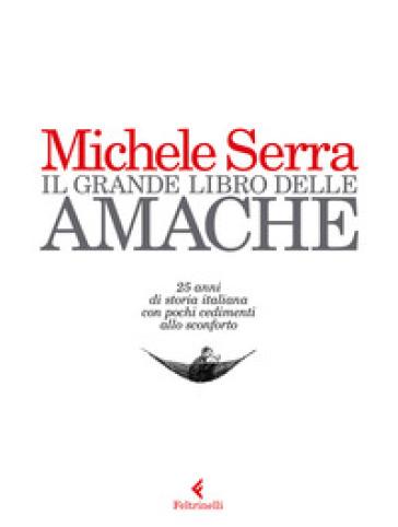 Il grande libro delle amache - Michele Serra pdf epub