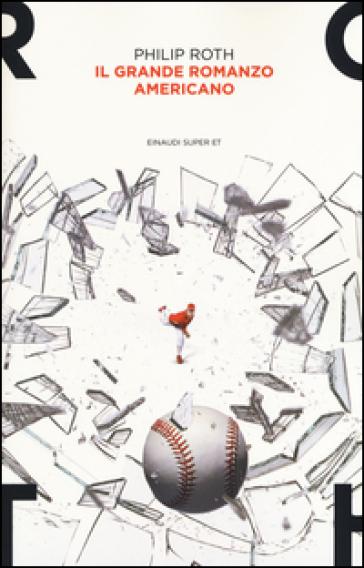 Il grande romanzo americano - Philip Roth   Kritjur.org