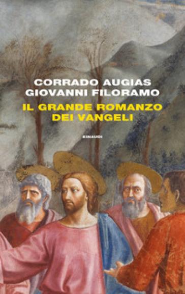 Corrado Augias, Il grande romanzo dei Vangeli