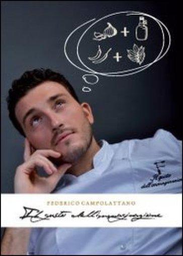 Il gusto dell'immaginazione - Federico Campolattano | Rochesterscifianimecon.com