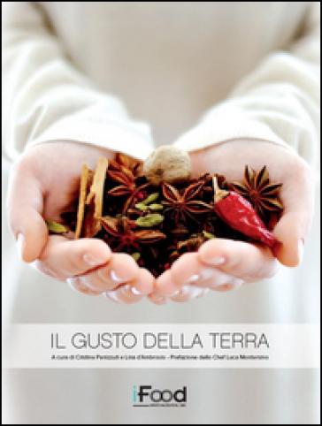 Il gusto della terra - C. Panizzuti | Thecosgala.com