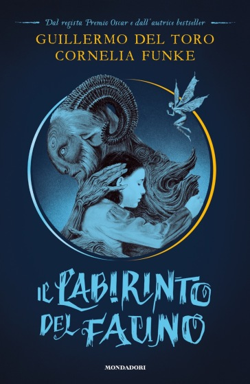 Il labirinto del fauno - Guillermo Del Toro |
