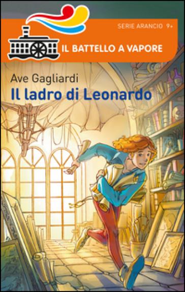 Il ladro di Leonardo - Ave Gagliardi  