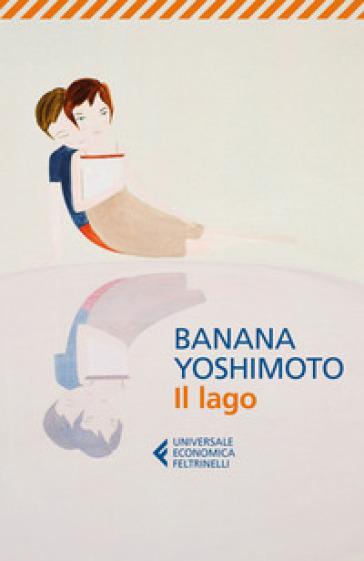 Il lago - Banana Yoshimoto |