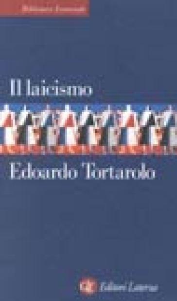 Il laicismo - Edoardo Tortarolo   Jonathanterrington.com