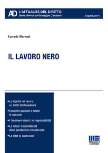 Il lavoro nero - Corrado Marvasi   Thecosgala.com