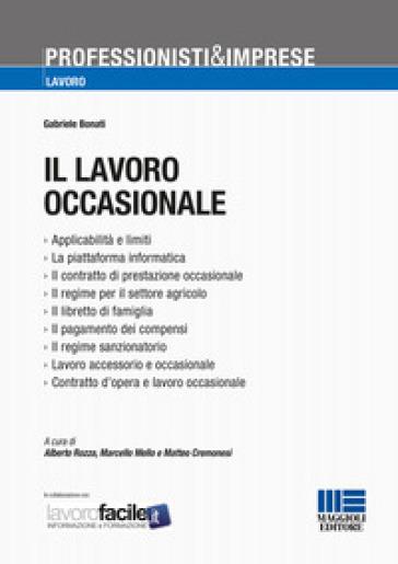 Il lavoro occasionale - Gabriele Bonati   Rochesterscifianimecon.com