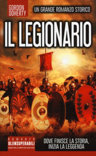 Il legionario - Gordon Doherty | Rochesterscifianimecon.com