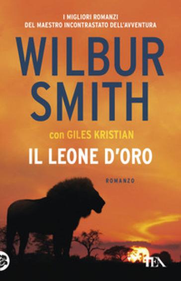 Il leone d'oro - Wilbur Smith | Rochesterscifianimecon.com