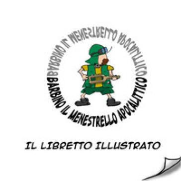 Il libretto illustrato - Barbino il menestrello apocalittico | Rochesterscifianimecon.com