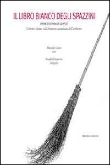 Il libro bianco degli spazzini - Maurizio Garuti |
