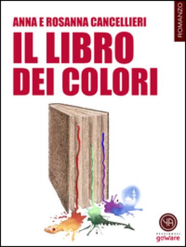 Il libro dei colori - Anna Cancellieri   Jonathanterrington.com
