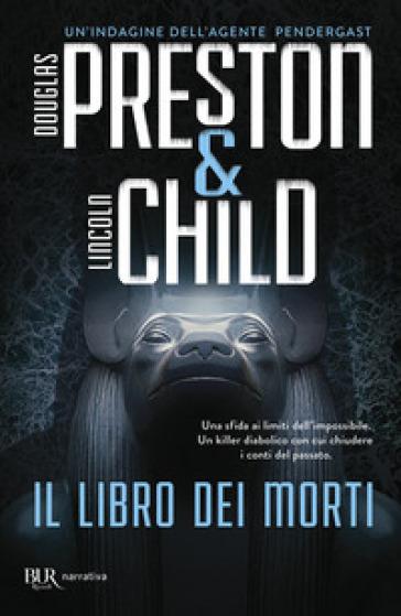 Il libro dei morti - Douglas Preston |