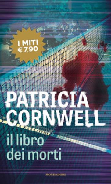 Il libro dei morti - Patricia Cornwell | Thecosgala.com