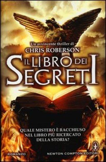 Il libro dei segreti - Chris Roberson  