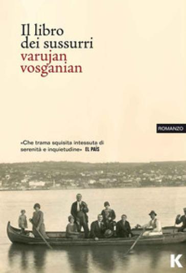 Il libro dei sussurri - Varujan Vosganian | Kritjur.org