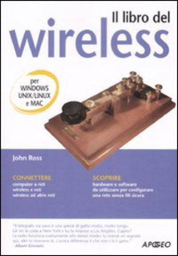 Il libro del wireless - John Ross |