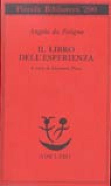 Il libro dell'esperienza - Angela Da Foligno | Jonathanterrington.com