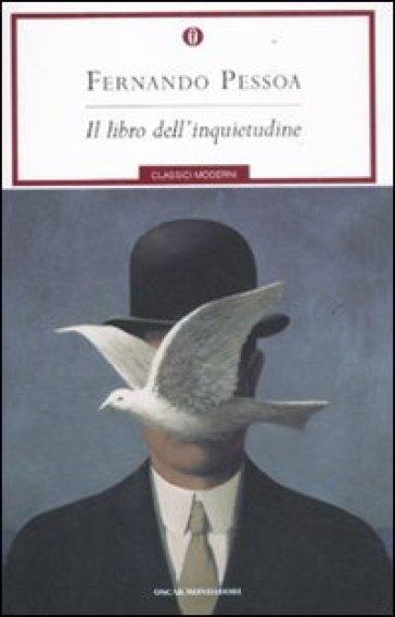 Il libro dell'inquietudine - Fernando Pessoa - Libro - Mondadori Store