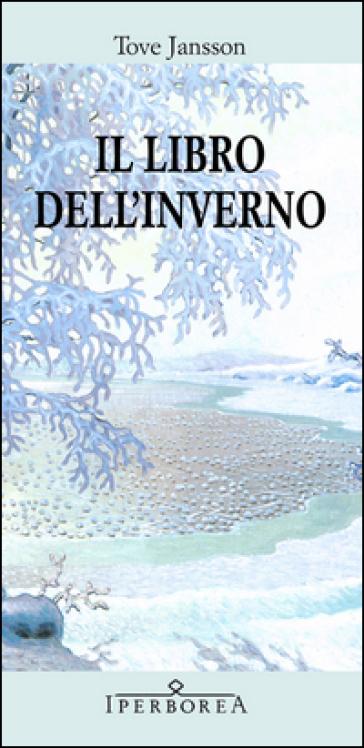Il libro dell'inverno - Tove Jansson  