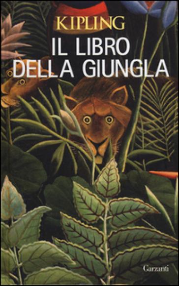 Il libro della giungla - Joseph Rudyard Kipling |