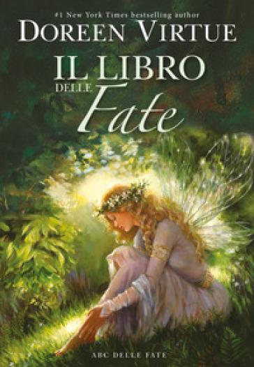 Il libro delle fate - Doreen Virtue |