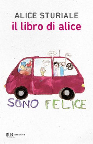 Il libro di Alice - Alice Sturiale |