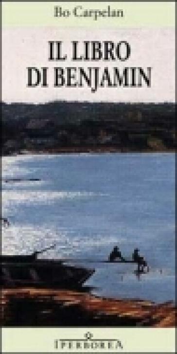 Il libro di Benjamin - Bo Carpelan | Kritjur.org