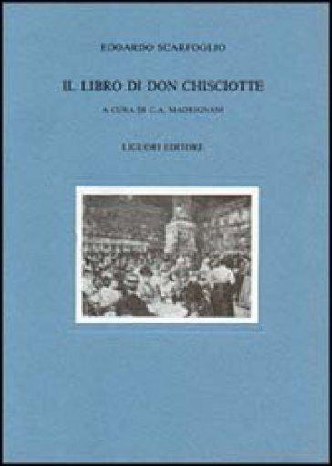 Il libro di Don Chisciotte - Edoardo Scarfoglio   Rochesterscifianimecon.com